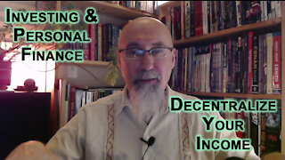 Personal Finance: Decentralize Your Income, Become Antifragile, Obtain Financial Independence