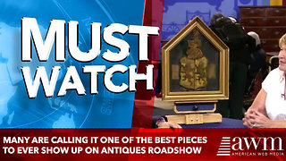Many Are Calling It One Of The Best Pieces To Ever Show Up On Antiques Roadshow [video] - Video