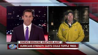 Hurricane-strength gusts could topple trees and power lines - Video