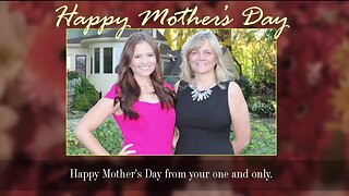 Happy Mothers' Day photos