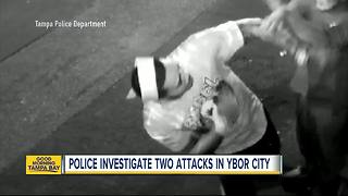 Second Ybor City attack under investigation by Tampa police - Video