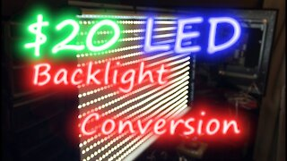 063 - $20 HDTV Backlight Conversion with LED Strips