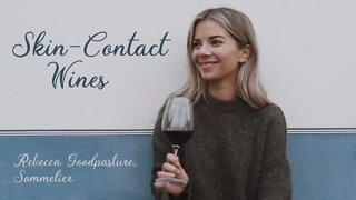 (S4E9) Skin-Contact Wines with Rebecca Goodpasture, Sommelier