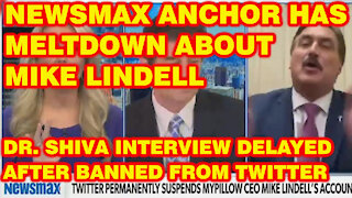 Dr. Shiva Ayyadurai Suspended From Twitter; Newsmax Flips On Mike Lindell, Arizona Forensic Audit