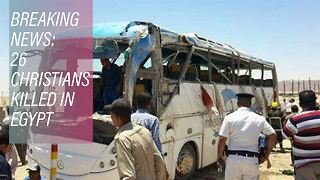 Terror in Egypt: Gunmen attack a bus of Christians - Video