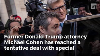Cohen Reaches Deal With Mueller, Pleads Guilty to Lying to Congress