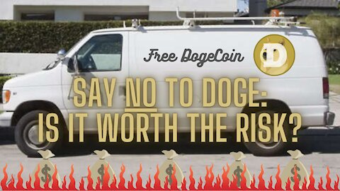 Say NO To Doge: Is It Worth The Risk?