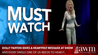 Dolly Is Sick Of Lack Of Faith In America, Has Message That Leads To Standing Ovation - Video