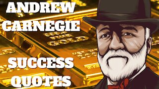 Andrew Carnegie Success Quotes