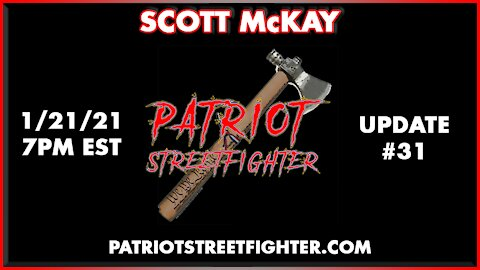 1.21.21 Patriot Streetfighter POST ELECTION UPDATE #31: Stage Is Set, HOLD THE LINE PATRIOTS!!!