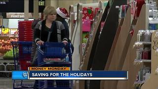 Money Monday: Saving for the holidays
