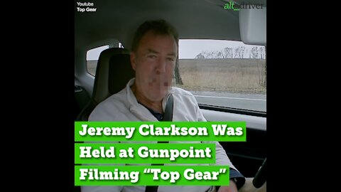 "That Time Jeremy Clarkson Was Held at Gunpoint During ""Top Gear"" Filming"