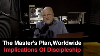 Worldwide Implications Of Discipleship | What You've Been Searching For