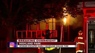 Woman escapes early morning house fire in Highland Park - Video