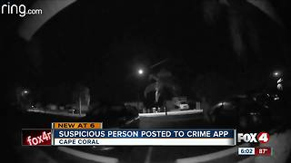 Suspicious person posted to crime app
