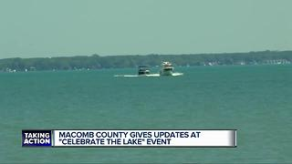 Macomb County gives updates at 'Celebrate the Lake' event - Video