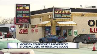 Michigan State Police raid Detroit store accused of reselling goods