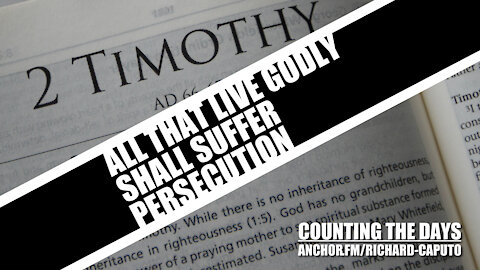 All That Live Godly Shall Suffer Persecution