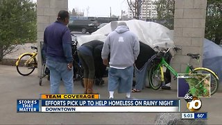 Efforts pick up to help homeless on rainy night