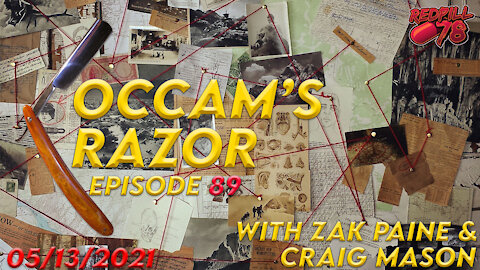 Occam's Razor with Zak Paine and Craig Mason ep. 89