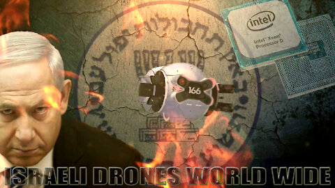 18. ISRAELI DRONES WORLD WIDE - HOW ISRAEL RUSSIA, IRAN & CHINA WORK TOGETHER