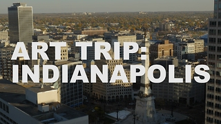 S3 Ep28: Art Trip: Indianapolis - Video
