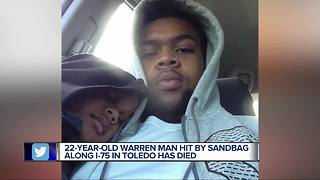 Michigan man hit by sandbag thrown from Toledo overpass dies from injuries - Video