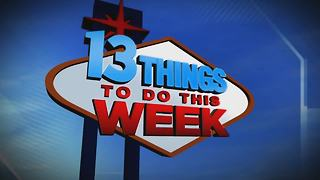 13 Things To Do This Week In Las Vegas For April 20-26 - Video