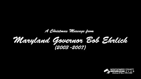 Christmas Message from Governor Bob Ehrlich