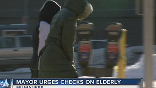 Mayor warns to check on elderly during dangerous cold weather - Video