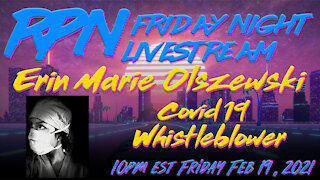 Covid-19 Whistleblower Erin Marie Olszewski with RedPill78 on Fri. Night Livestream