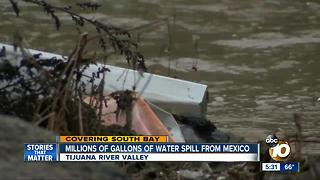 Millions of gallons of water spill from Mexico - Video