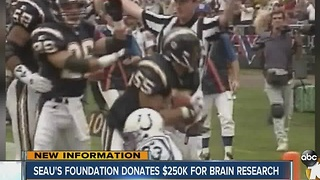 Seau's Foundation donates $250k for brain research - Video