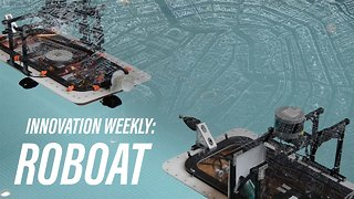 Innovation Weekly: Roboat - Video