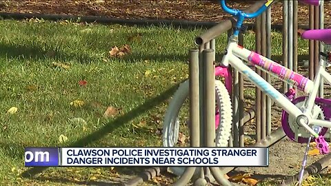 Clawson police investigating stranger danger incidents near schools
