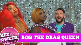Bob the Drag Queen on the Season 4 Finale of Hey Qween with Jonny McGovern!!! Promo!!! - Video