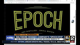 Epoch Whiskey release date set for March 17 - Video
