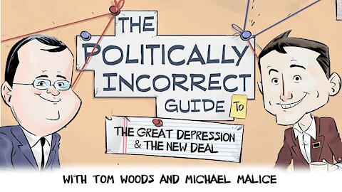 The Politically Incorrect Guide to the Great Depression & the New Deal