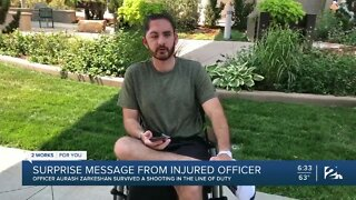 Surprise message from Officer Aurash Zarkeshan after being shot in the line of duty