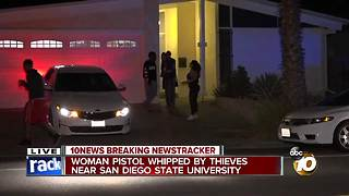 Woman pistol-whipped by thieves near San Diego State University - Video