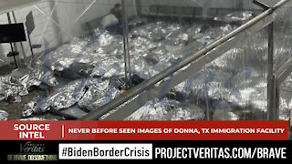 Project Veritas releases images from inside migrant centers and they're as bad as we thought