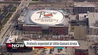 Protests expected at Little Caesars Arena - Video