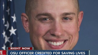 OSU officer credited for saving lives - Video