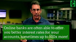 Online banking gives you great interest rates on checking and savings!