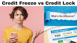 Difference between Credit Freeze vs. Credit Lock : (Simply Explained!)