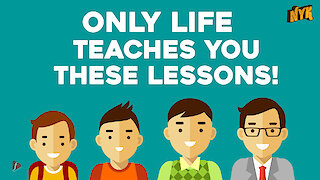 Some essential life lessons school never taught you