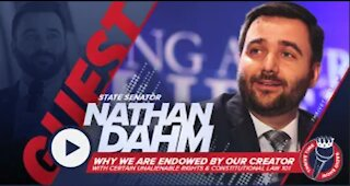 Senator Nathan Dahm | Why We Are Endowed by Our Creator with Certain Unalienable Rights