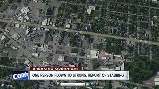 One person flown to Strong after report of stabbing - Video