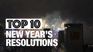 Top 10 New Year's Resolutions - Video
