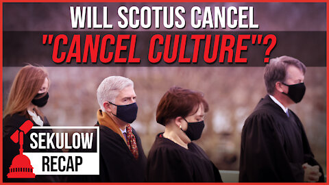 "With ACLJ's Latest Filing, Supreme Court Can Now Cancel ""Cancel Culture"""